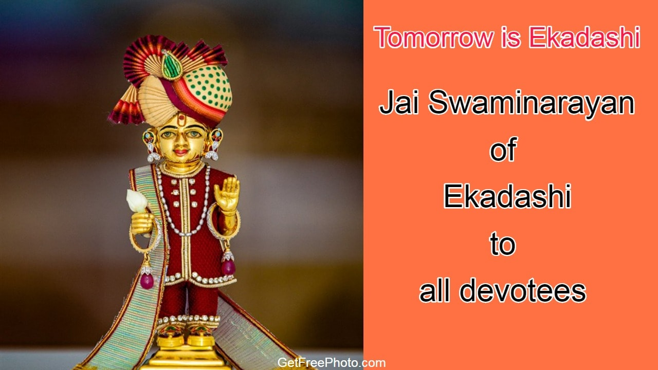 Tomorrow is Ekadashi